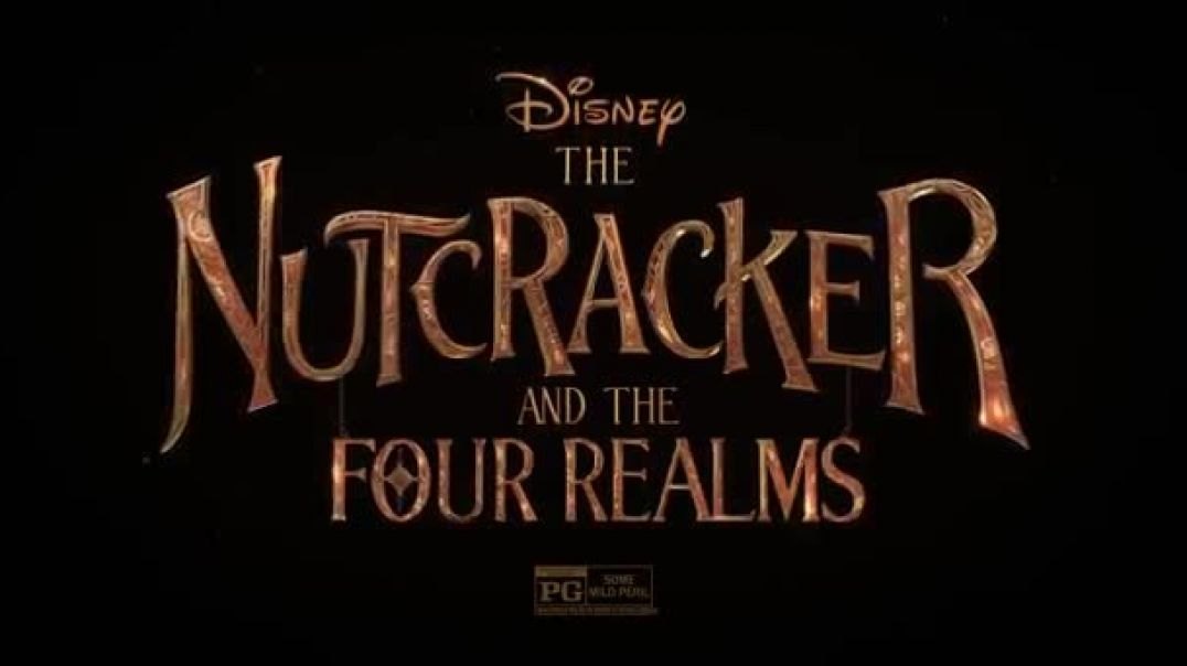 Watch Disneys The Nutcracker and the Four Realms - Imagination