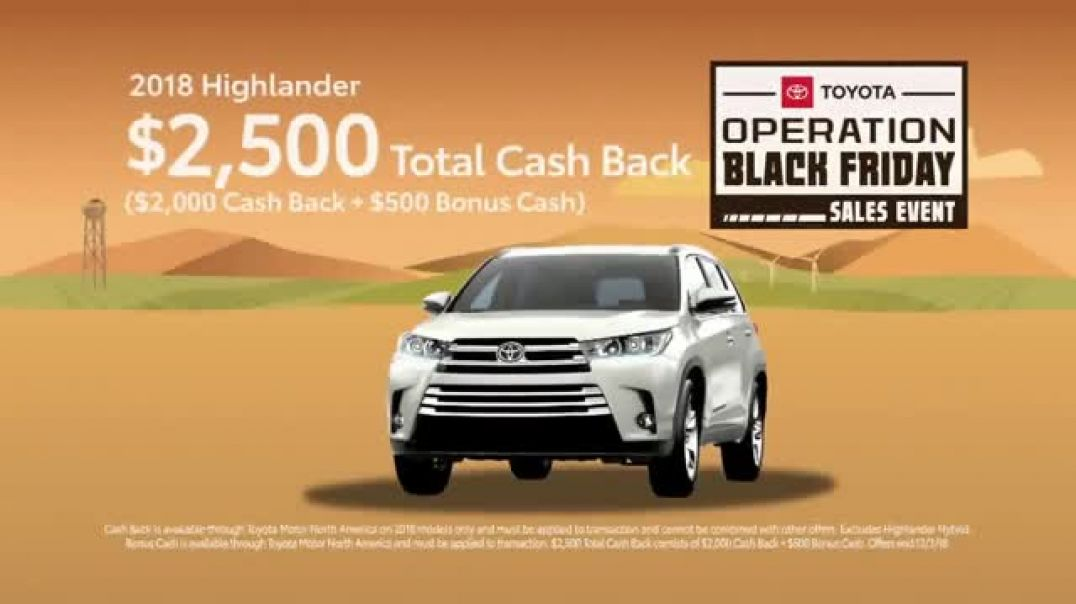 Toyota Operation Black Friday Sales Event TV Commercial 2018 Highlander  TV Commercial - TVCAD