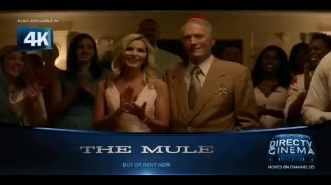 DIRECTV Cinema TV Commercial Ad The Mule Commercial 2019