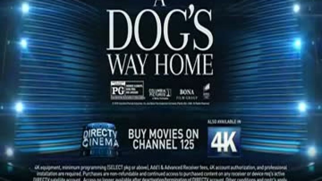 DIRECTV Cinema TV Commercial Ad A Dogs Way Home Commercial 2019