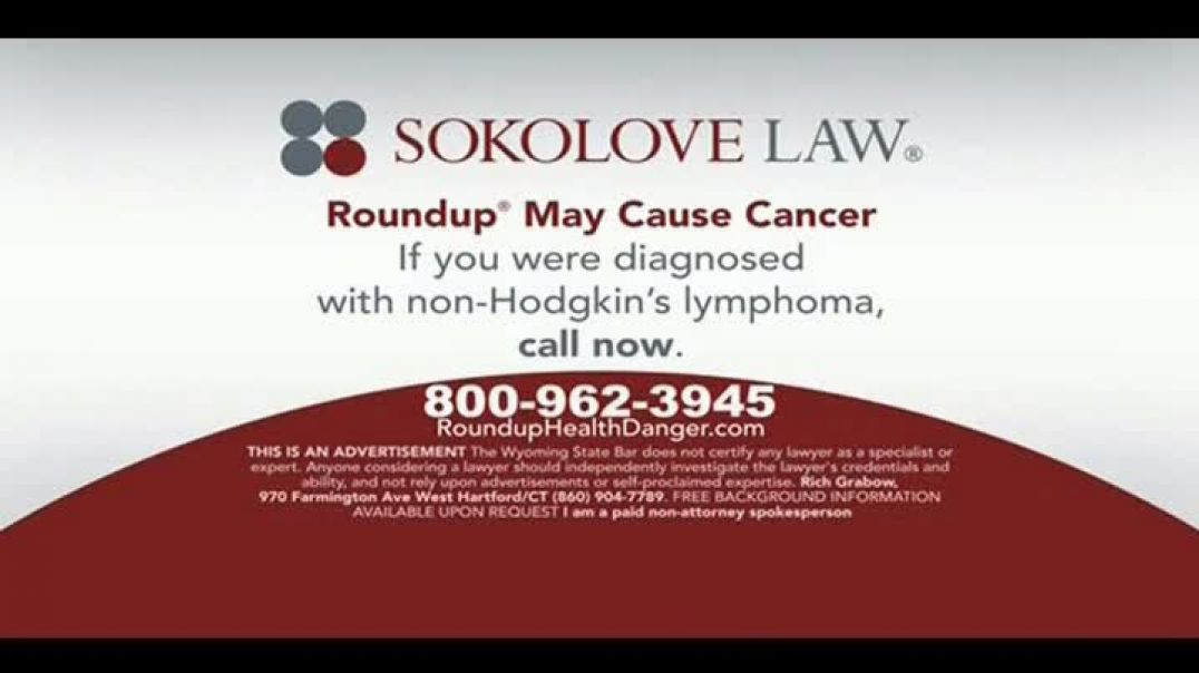 Sokolove Law TV Commercial Ad Roundup May Cause Cancer