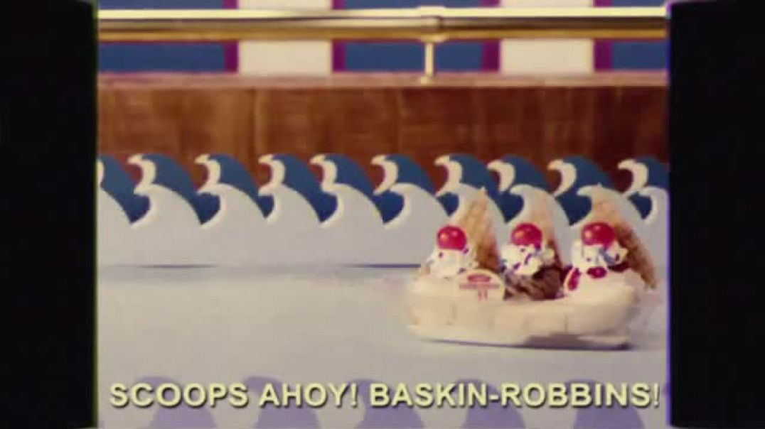 Watch BaskinRobbins USS Butterscotch TV Commercial Ad, Sailing Into Scoops Ahoy Song by John Leach.m