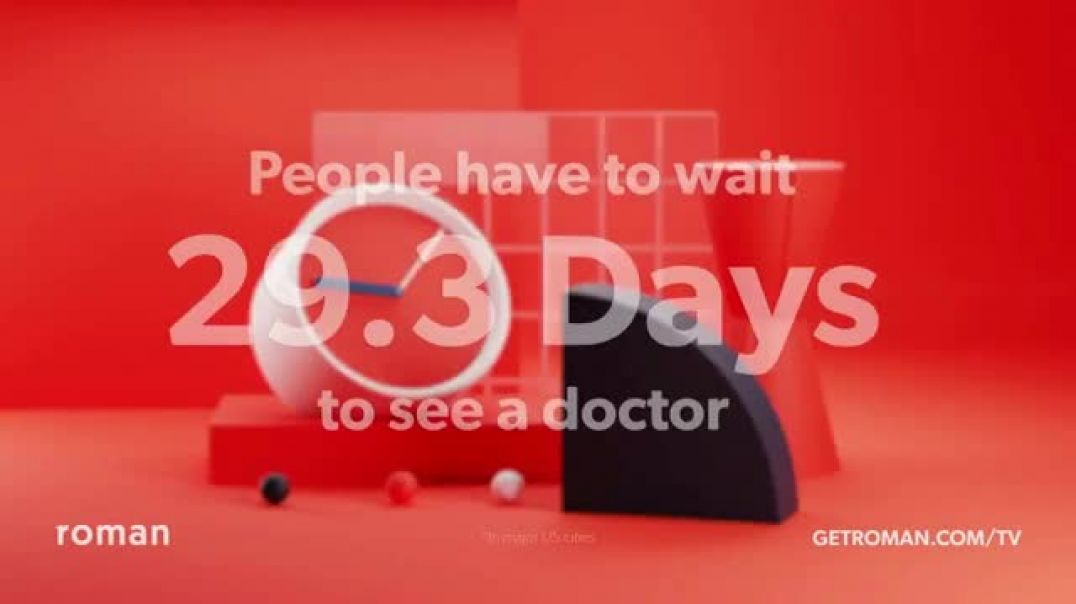 Watch Roman TV Commercial Ad, 29.3 Days to See a Doctor