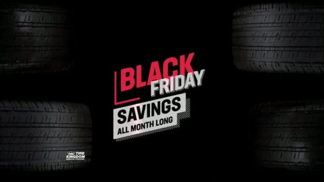 Tire Kingdom Black Friday Savings TV Commercial Ad Buy Two Ad Get Two Free .mp4