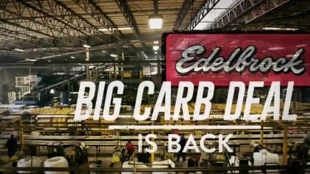 Edelbrock Big Carb Deal TV Commercial Ad AVS2 Series.mp4