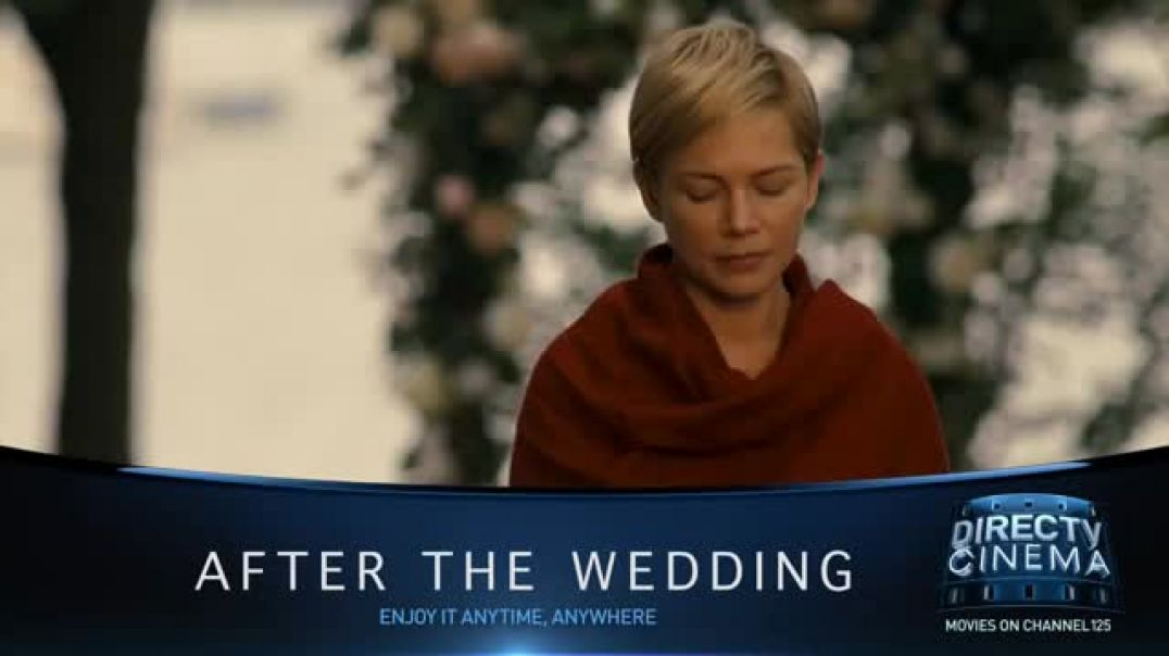 DIRECTV Cinema TV Commercial Ad After the Wedding.mp4