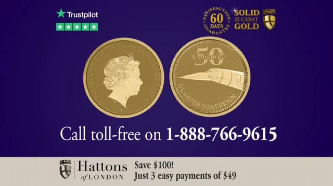 Hattons of London TV Commercial Ad 2019 Concorde 50th Anniversary Gold Quarter Sovereign.mp4