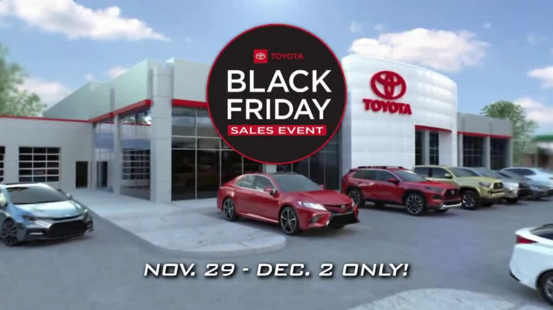 Toyota Black Friday Sales Event TV Commercial Ad Bigger and Better.mp4