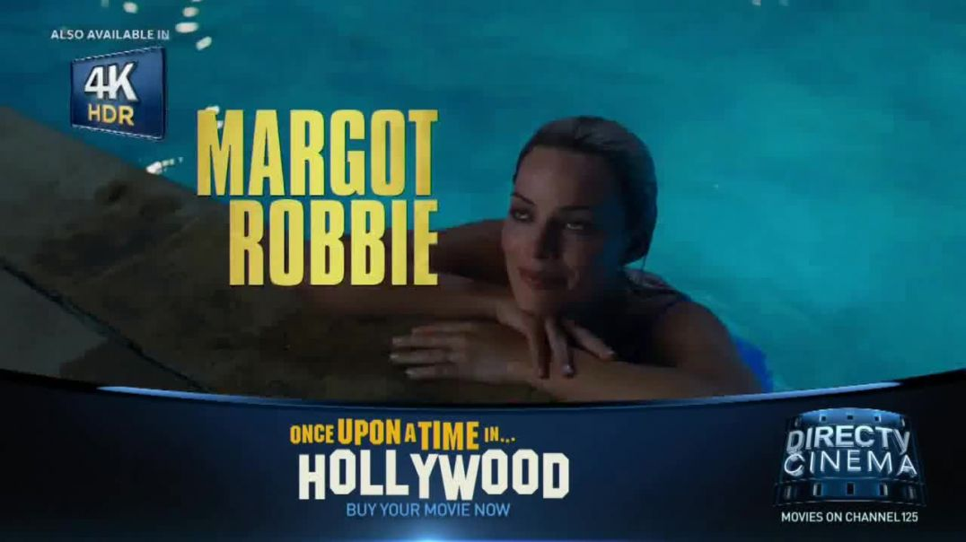 DIRECTV Cinema TV Commercial Ad Once Upon a Time in Hollywood.mp4