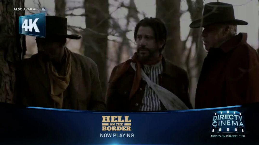DIRECTV Cinema TV Commercial Ad, Hell on the Border.mp4