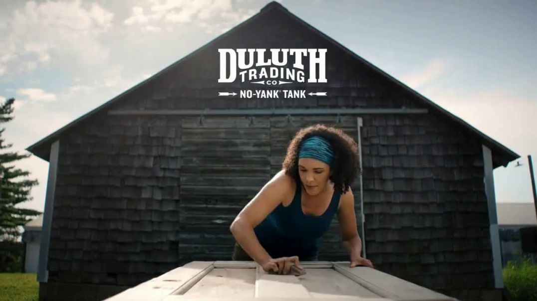 Duluth Trading Company NoYank Tank TV Commercial Ad, Tug of War Stop Yanking.mp4
