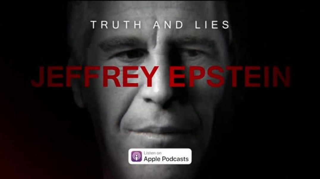 Truth and Lies Jeffrey Epstein TV Commercial Ad, Now Available.mp4