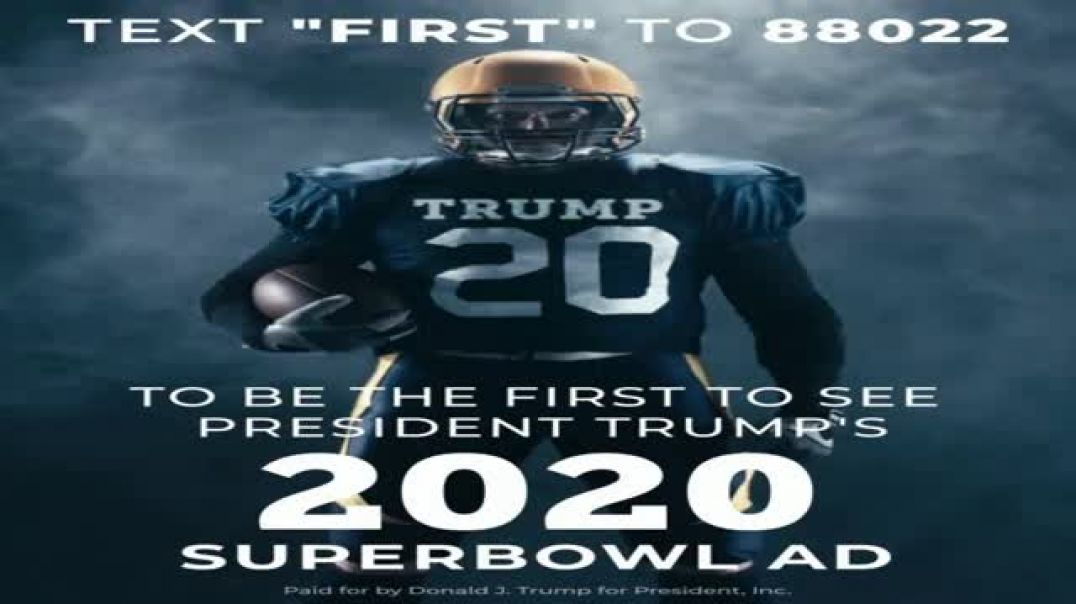 Donald J. Trump for President Super Bowl 2020 Teaser TV Commercial Ad, Text First.mp4