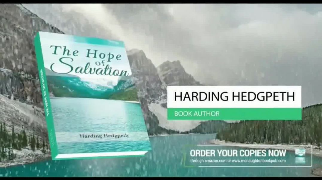 Harding Hedgpeth The Hope of Salvation TV Spot.mp4