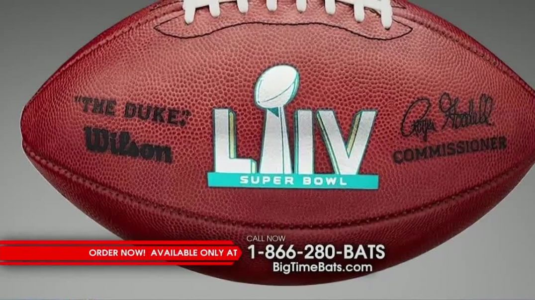 Big Time Bats TV Commercial Ad, Chiefs Super Bowl LIV Champions Game Ball.mp4