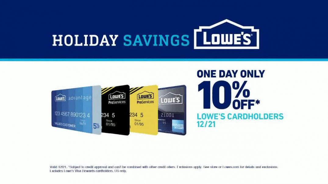 Lowes Holiday Savings TV Commercial Ad 2020, The Time is Right Cardholders