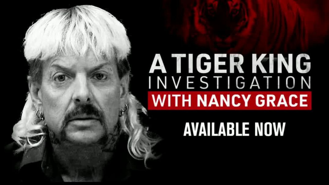 FOX Nation TVCommercial Ad 2020, A Tiger King Investigation With Nancy Grace