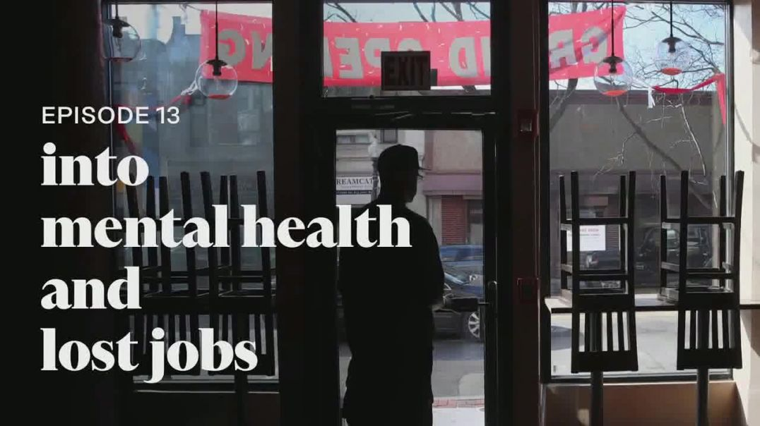 Into America TV Commercial Ad 2020, Episode 13- Into Mental Health and Lost Jobs