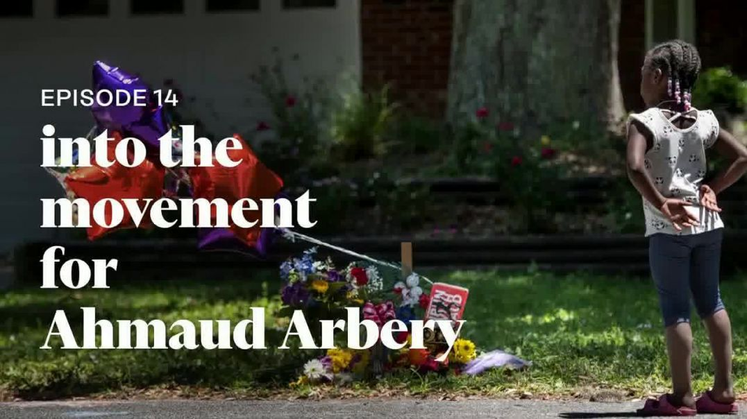 Into America TV Commercial Ad 2020, Episode 14 Into the Movement for Ahmaud Arbery