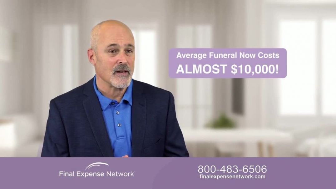 Final Expense Network TV Commercial Ad 2020, Dignity
