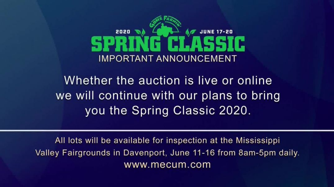 Mecum Gone Farmin 2020 Spring Classic TV Commercial Ad 2020, The Spring Classic Will Continue