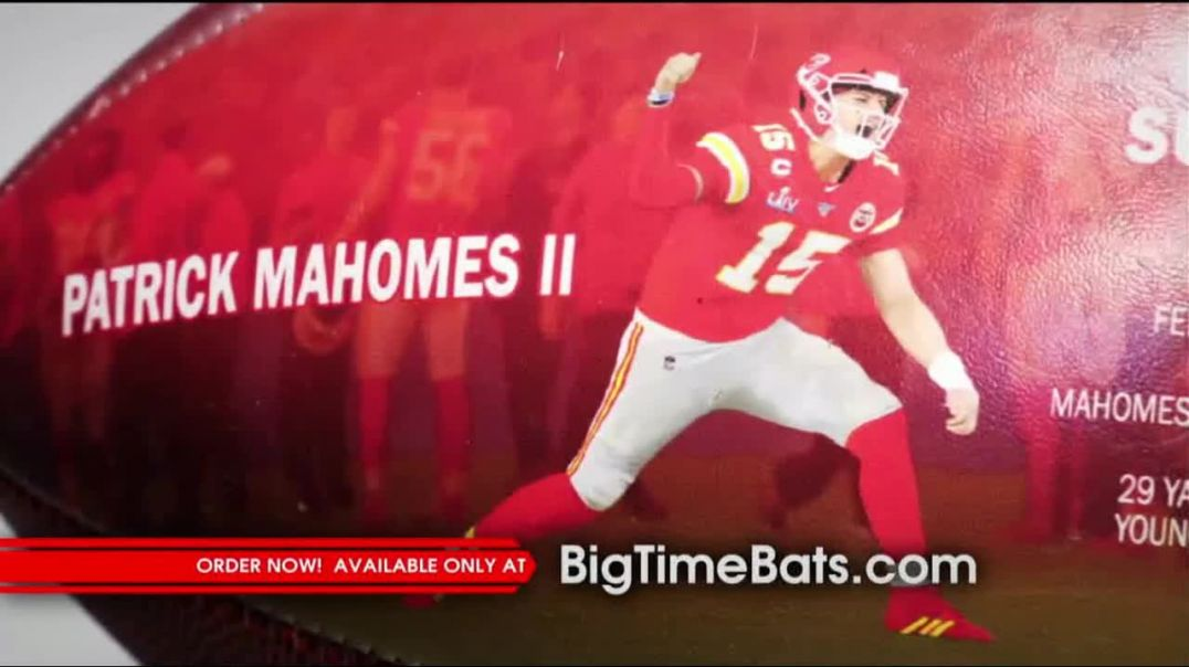 Big Time Bats TV Commercial Ad 2020, atrick Mahomes II Super Bowl LIV MVP Art Football