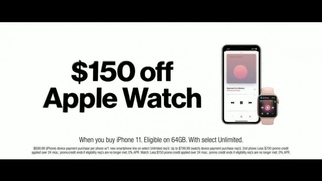 Verizon Unlimited TV Commercial Ad 2020, Unlimited Built Right- iPhone 11 + Apple Watch