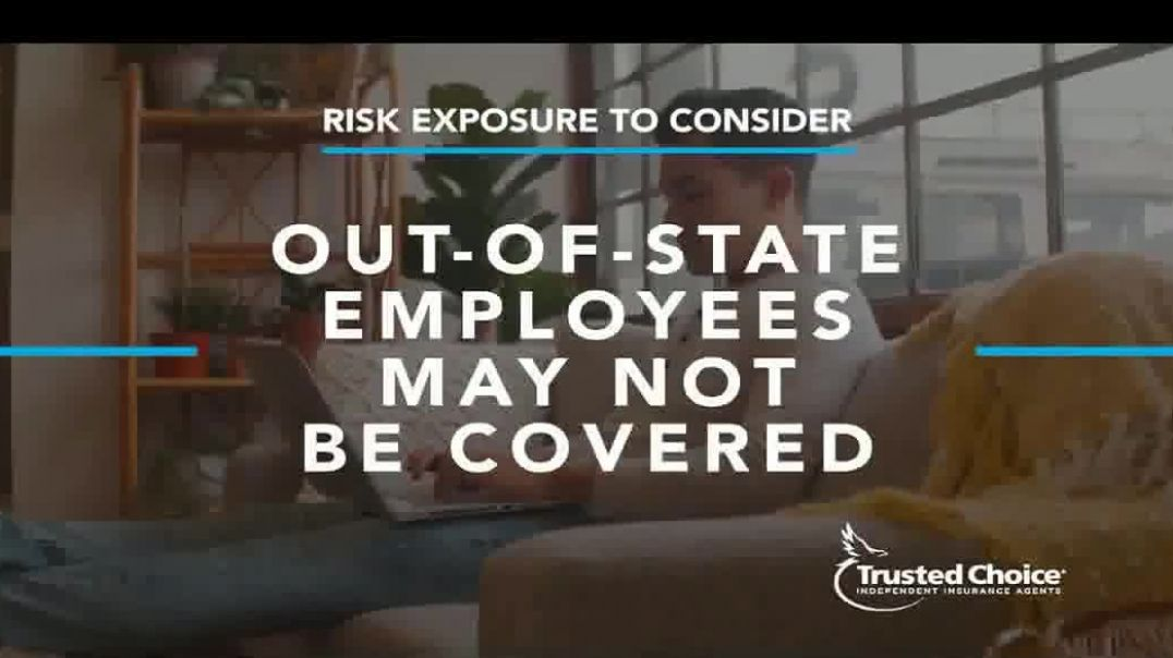 Trusted Choice TV Commercial Ad 2020, Remote Work Force- Additional Risks