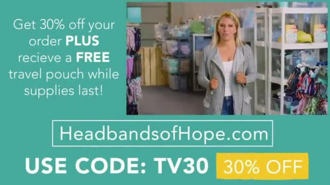Headbands of Hope TV Commercial Ad 2020, 30 Percent Off Plus a Free Travel Pouch