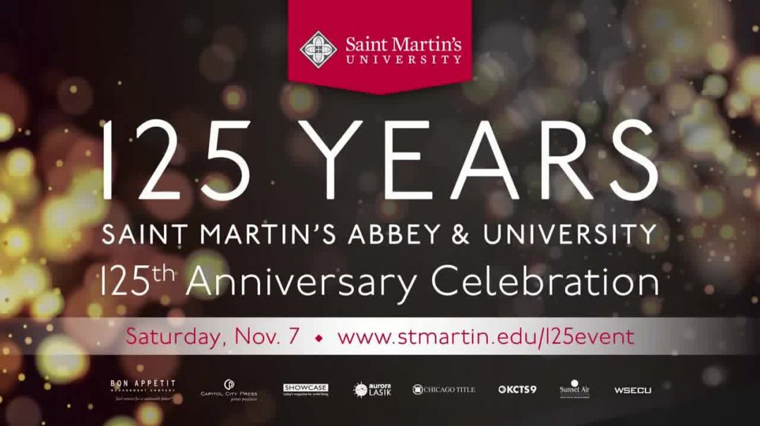 Saint Martins University 125th Anniversary Celebration TV Commercial Ad 2020, Honoring Our Past, Pre